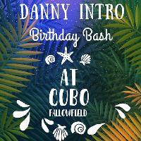 Danny Intro Birthday Bash
