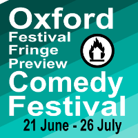 Oxford Festival Fringe Preview Comedy Festival