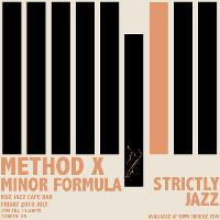Method x Minor  Formula : Strictly  Jazz