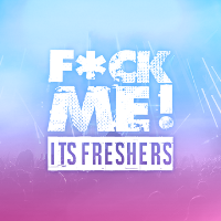 F*CK ME IT'S FRESHERS // COVENTRY!