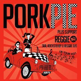 PorkPie Ska Band Live plus Support & SKA, Rocksteady, Reggae DJs