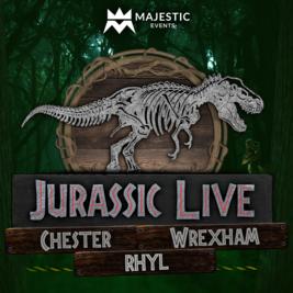 Jurassic Live ™ Rhyl
