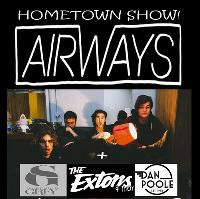 Airways + The Extons + Searching Grey + Dan Poole
