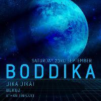 Jika Jika! presents Boddika - Outdoor Courtyard Party