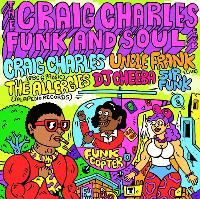 Craig Charles Funk and Soul Club - Brighton