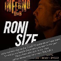 Inferno DnB present RONI SIZE - Postponed!