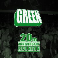 green 20th anniversary reunion