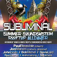 SUBLIMINAL SUMMER SOUND SYSTEM ROOFTOP ALLDAYER