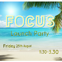 Focus: Launch Party