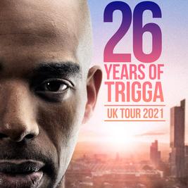 26 Years of MC Trigga UK Tour 2021 - Birmingham