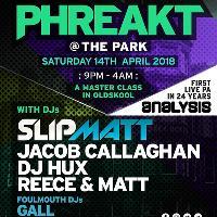 PHREAKT @ THE PARK