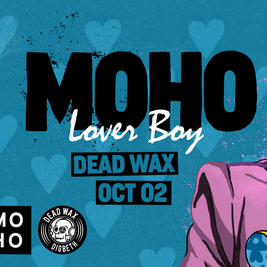 MOHO: Lover Boy