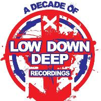 BassLayerz Present A Decade of LOW DOWN DEEP