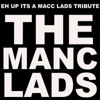 The Manc Lads Live in Wigan