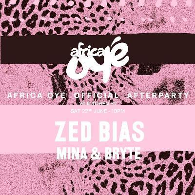 Africa Oy? After Party: Zed Bias, Mina & Bryte