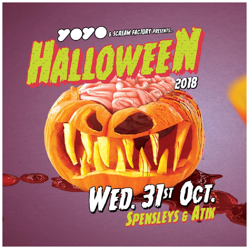 YOYO & Scream Factory Present - Halloween 2018!