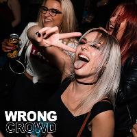 WRONG CROWD // Pop Punk, Rock, Emo & Metal anthems!