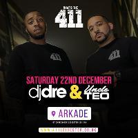 DJ Dre & Uncle Teo - Sat 22nd Dec - Ladies Guestlist Now Open!