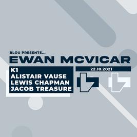 Blou. Presents Ewan McVicar