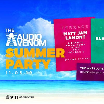 The Audio Venom Summer Opening Party Tickets   The Antelope High