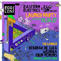 Eastern Electrics Launch Party: Deborah De Luca, Wehbba