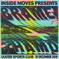 Inside Moves Presents: Brame + Hamo