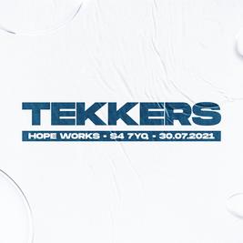 TEKKERS X SHAG X PAR FRIDAY 30th July at Hope Works