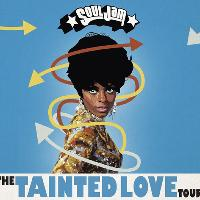 SoulJam / The Tainted Love Tour / Nottingham
