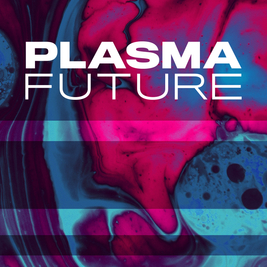 Plasma Future Present Trance & Prog classics - The Thrillseekers