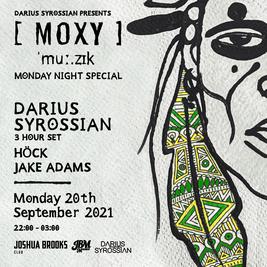 Moxy Muzik Monday Special | Darius Syrossian 3hr set