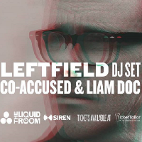 Leftfield (DJ set) with Co-accused and Liam Doc