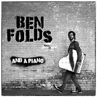 Ben Folds & A Piano