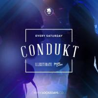 Condukt | Saturday's | Illegitimate