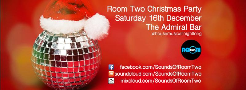 Room Two Christmas Party Tickets | The Admiral Bar Glasgow | Sat ...