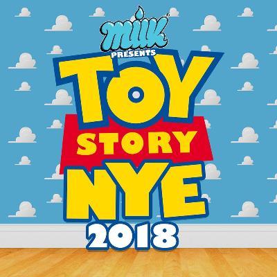 MILK NYE - TOY STORY