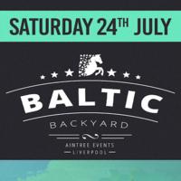 Baltic Backyard // 24th JULY 2021