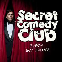 The Secret Comedy Club with headliner Joe Foster