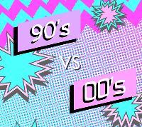 90s VS 00s