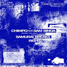 no_one: Chimpo b2b Sam Binga (3hr Set)
