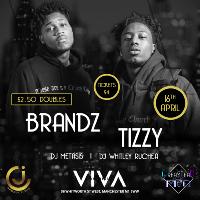 BRANDZ x TIZZY LIVE! - 16th April - Club VIVA - Manchester