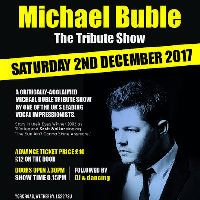 Michael Buble tribute show.