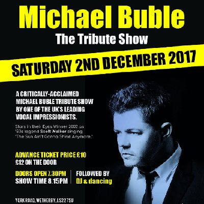 michael buble tribute show tickets the engine shed wetherby sat 2nd december 2017 lineup