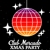 Club Mercado X-Mas Party