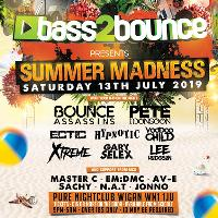 BASS2BOUNCE PRESENTS SUMMER MADNESS