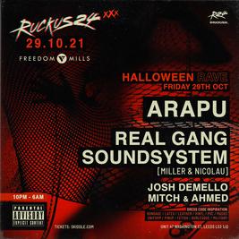 Ruckus24 Halloween - Arapu + Real Gang Soundsystem