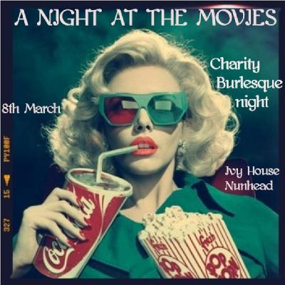 A Night at the Movies: Silver Screen Burlesque for Anthony Nolan