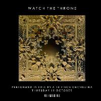 Watch the Throne - An Orchestral Rendition of Kanye and Jay-Z