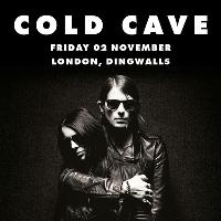 Cold Cave + Choir Boy
