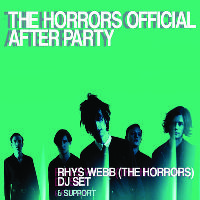 The Horrors AFTER PARTY with Rhys Webb (The Horrors) DJ Set