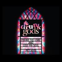 Drunk Gods - New EP Launch